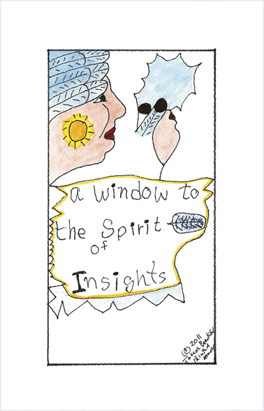 a window to the spirit of insights